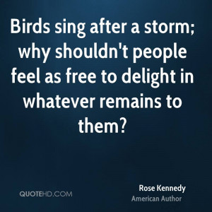 Rose Kennedy Nature Quotes