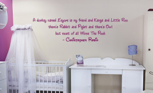 Winnie The Pooh and friends quote nursery new baby wall sticker Eeyore ...