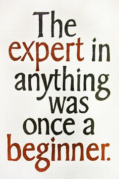 In need to remember this while learning my new job. I should expect to ...