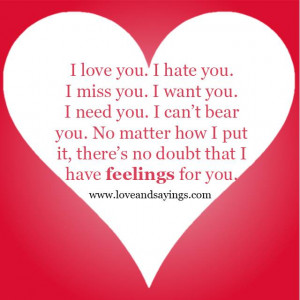No Doubt That I have Feelings For you | Love and Sayings