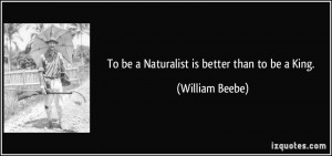 Naturalist Quotes