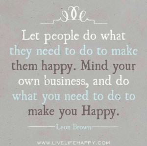 Make yourself happy first.