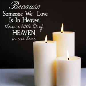 Someone We Love in Heaven Wall Quote Sticker by ABKWallart at Bouf.com