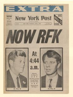 June 5, 1968: Sen. Robert F. Kennedy was shot by Sirhan Sirhan 45 ...