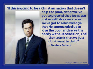 ... do believe the above quote from stephen colbert hits the nail on the