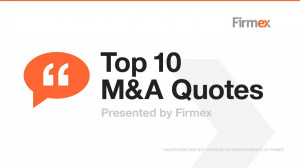 The Top 10 M&A Quotes Of All Time