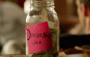 douchebag-jar-how-quickly-would-this-fill-up-from-contributions-from ...