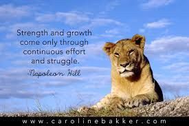 may not want to hear that strength comes from struggle. But, Dr. Hill ...