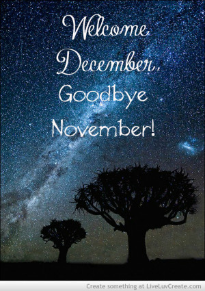cute, december, hello december, love, november, pretty, quote, quotes