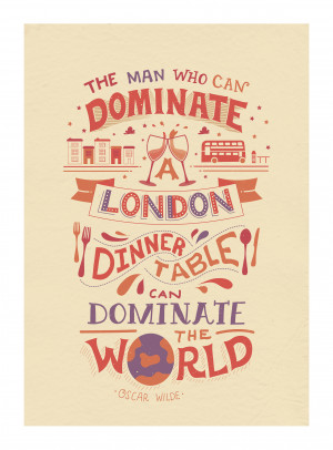 The london dinner table - oscar wilde quote print