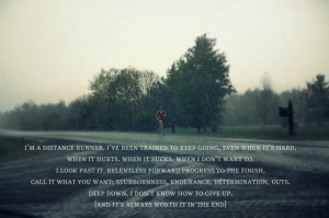Runner Things #878: I'm a distance runner. I've been trained to keep ...
