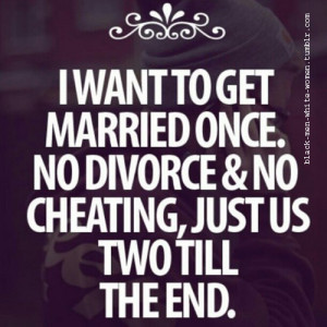 ... url http www quotes99 com i want to get married once no divorce img