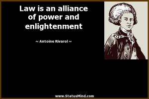 ... of power and enlightenment - Antoine Rivarol Quotes - StatusMind.com