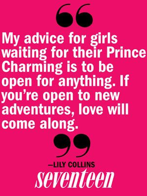 Lily Collins Love Advice - Summer Love Advice From Celebs - Seventeen