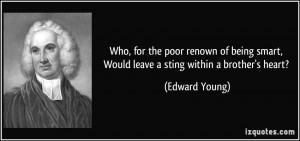 Who, for the poor renown of being smart, Would leave a sting within a ...