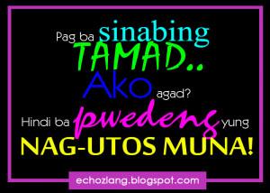 Pag sinabing tamad ako agad? hindi ba pwedeng yung nag-utos muna?