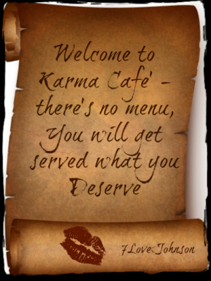 Welcome to Karma Cafe'- there's no menu, you will Get Served what you ...