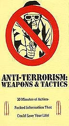 Anti-Terrorism - Weapons and Tactics