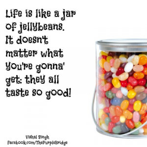 Life Is Like A Jar Of Jellybeans - The Purple Bridge