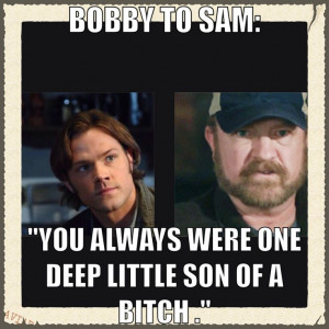 Bobby Singer quote | Supernatural