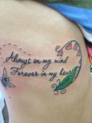 memorial tattoo lovely quote tattoo this is a quote i use to tattoo ...