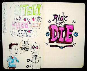 ride or die 06 26 2008