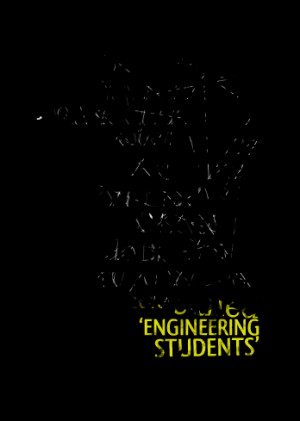 ... being cannot do it those super heroes are called engineering students