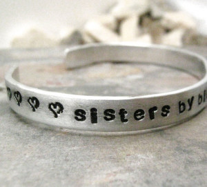 Sisters By Birth Friends By Choice custom quote aluminum bracelet ...