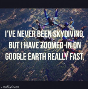 ... quotes google been skydiving zoomed: Skydiving, 3 Month, Buckets Lists