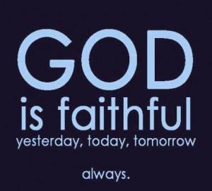 1455166 10151889762404652 1746496691 n 300x271 God is Faithful always