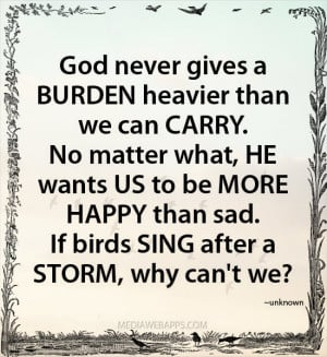 God wants us to be more happy than sad