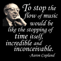 Aaron Copland Quote image from Bobby Owsinski's Big Picture blog