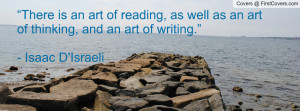 """... an art of thinking, and an art of writing."""" - Isaac D'Israeli cover"""