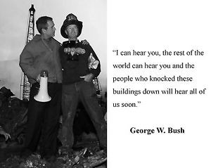 President-George-W-Bush-Ground-Zero-September-11-Quote-8-x-10-Photo ...