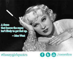 ... Pictures who is mae west funny quotes mae west mae east and mae west