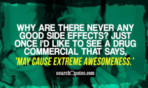 Drug Quotes And Sayings Drug side effects quotes