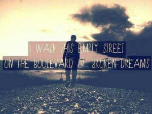 Green Day Boulevard Of Broken Dreams Quotes Green day - boulevard of