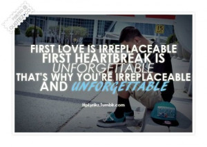 First Love Is Irreplaceable Quote
