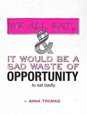 Nice quotes about food.
