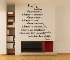 Philippians 4:8 Finally Brothers...Bible Verse Wall Decal Quotes