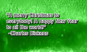 Christmas to everybody! A Happy New Year to all the World! – Charles ...