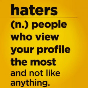 Haters quote .lol
