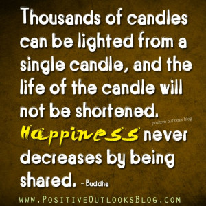 Happiness Never Decreases : Quotes #positiveoutlooks