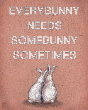 Quotes, bunny love