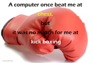 ... -for-me-at-kick-boxing-Emo-Philips-funny-humorous-picture-quote.jpg