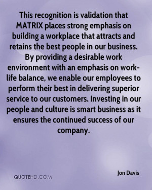 This recognition is validation that MATRIX places strong emphasis on ...