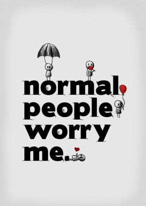 funny, lol, normal, quote, quotes, text, words