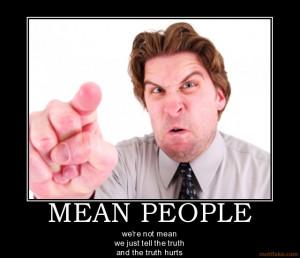 mean-people-mean-pople-demotivational-poster-1271801515.jpg#mean ...