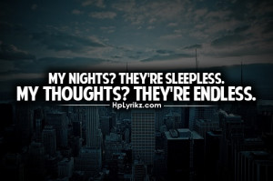... Night Quotes, Endless Night, True, Sleepless Night Quotes, They R