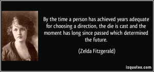 More Zelda Fitzgerald Quotes